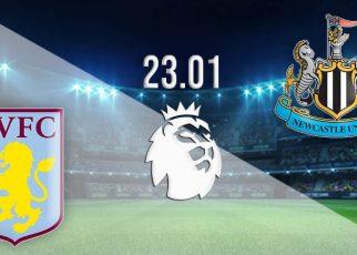 Aston Villa vs Newcastle nhận định trận đấu lúc 3h00 ngày 24/1